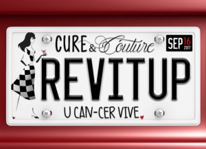 U CAN-CER VIVE Cure & Couture Rev It Up