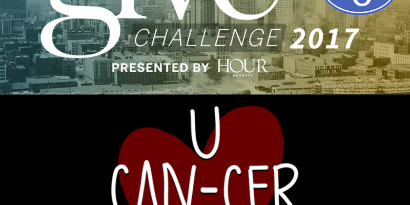 U CAN-CER VIVE Joins Hour Detroit's Give Detroit Challenge 2017 on Crowdrise