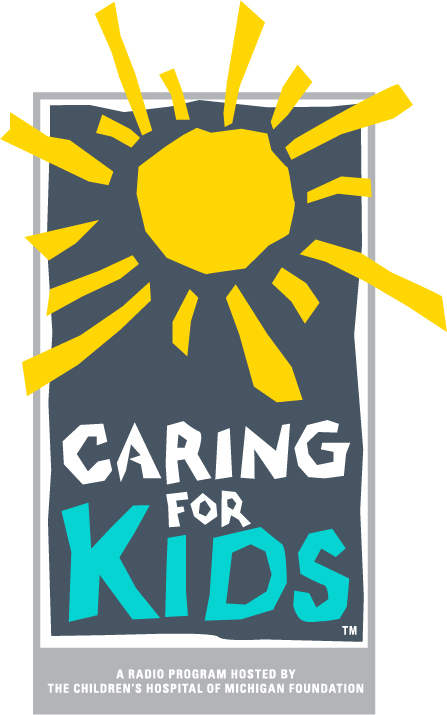 Caring for Kids Podcast with Children's Hospital of Michigan Foundation
